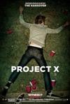 Проект X: Дорвались